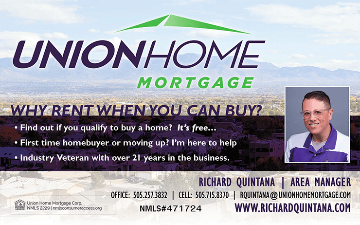 Home is Where the Heart is - Just ask Richard Quintana of Union Mortgage